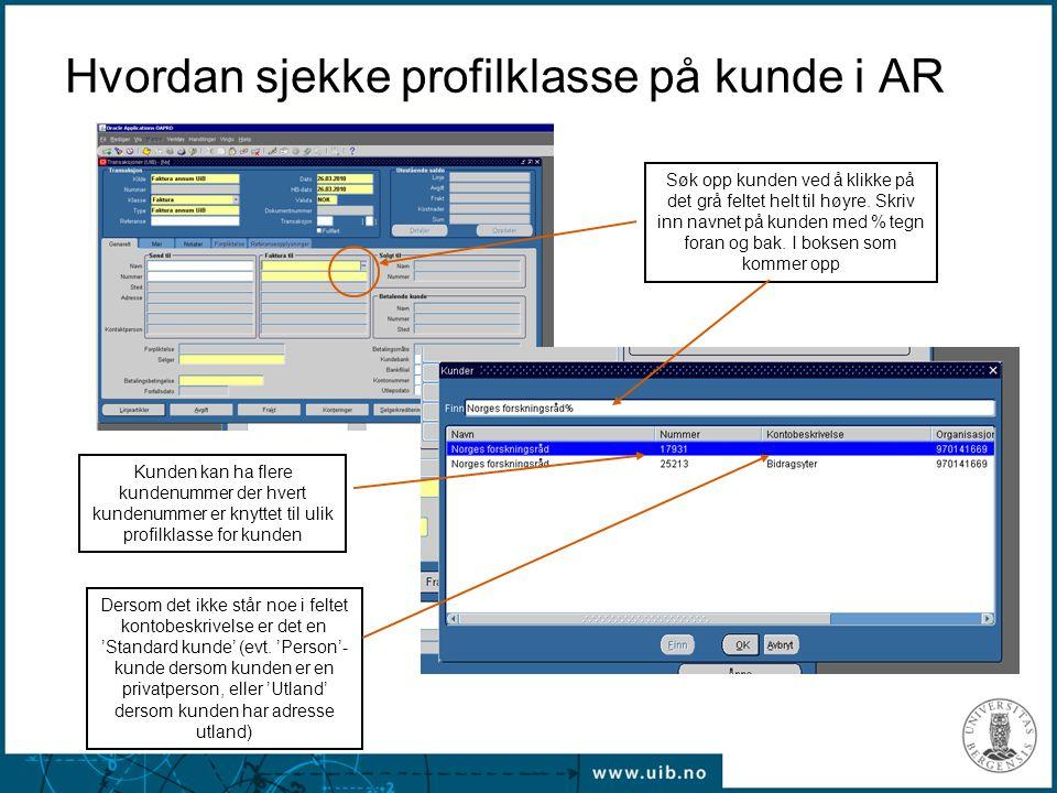 Hvordan sjekke profilklasse på kunde i AR