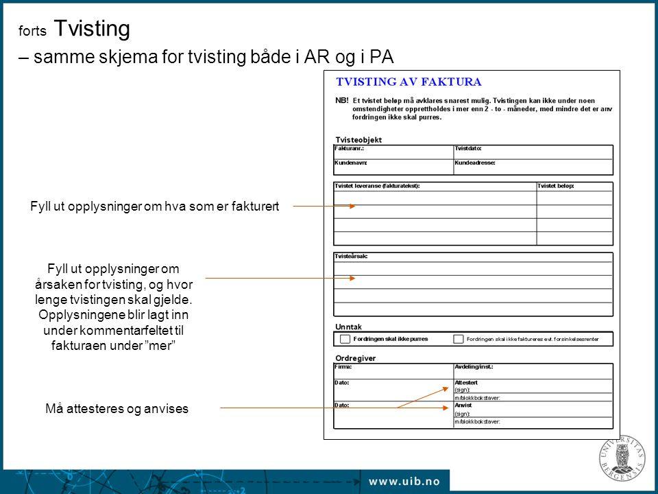 forts Tvisting – samme skjema for tvisting både i AR og i PA