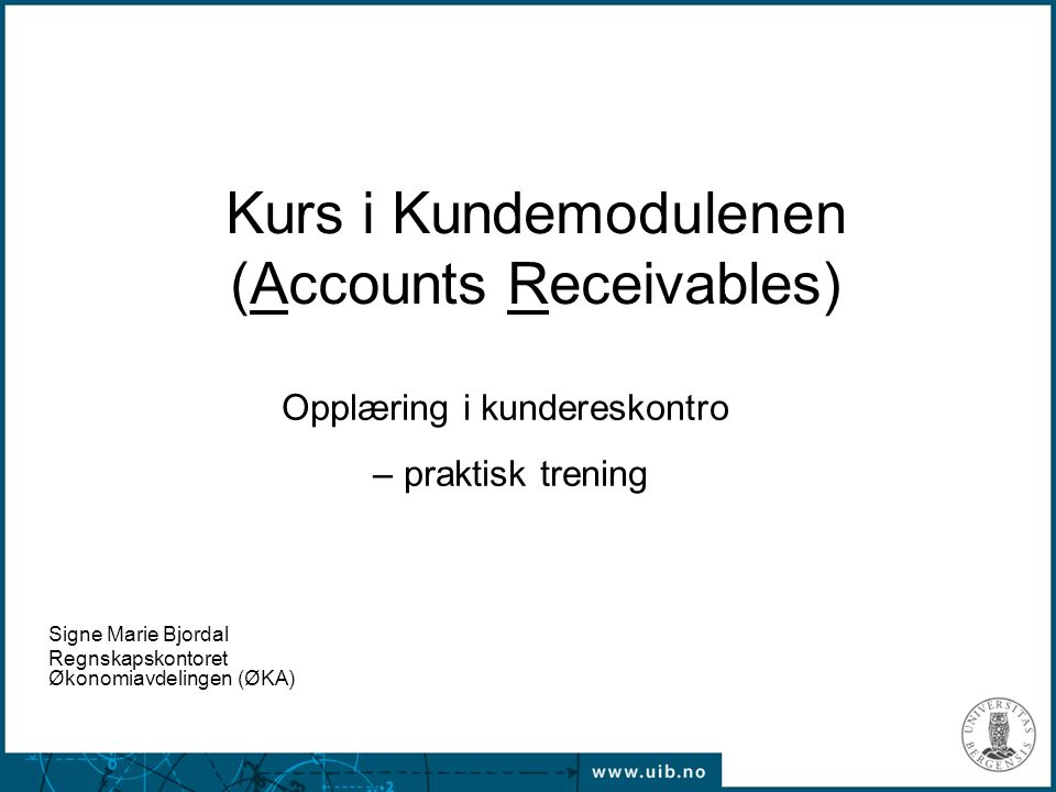 Kurs i Kundemodulenen (Accounts Receivables)