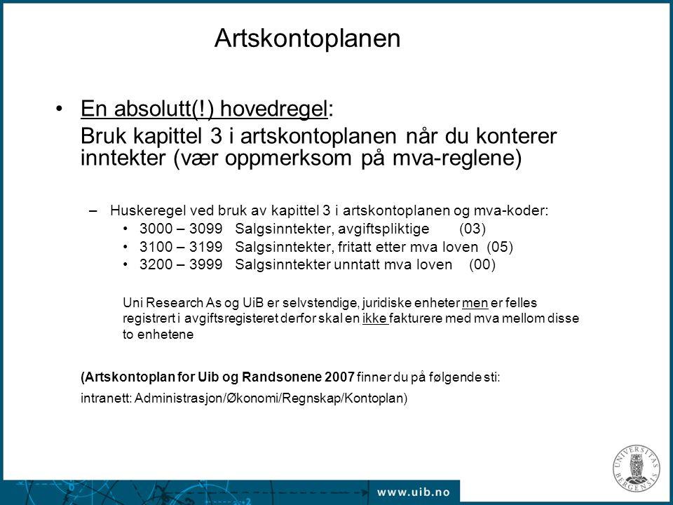 Artskontoplanen En absolutt(!) hovedregel: