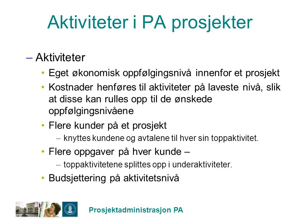 Aktiviteter i PA prosjekter