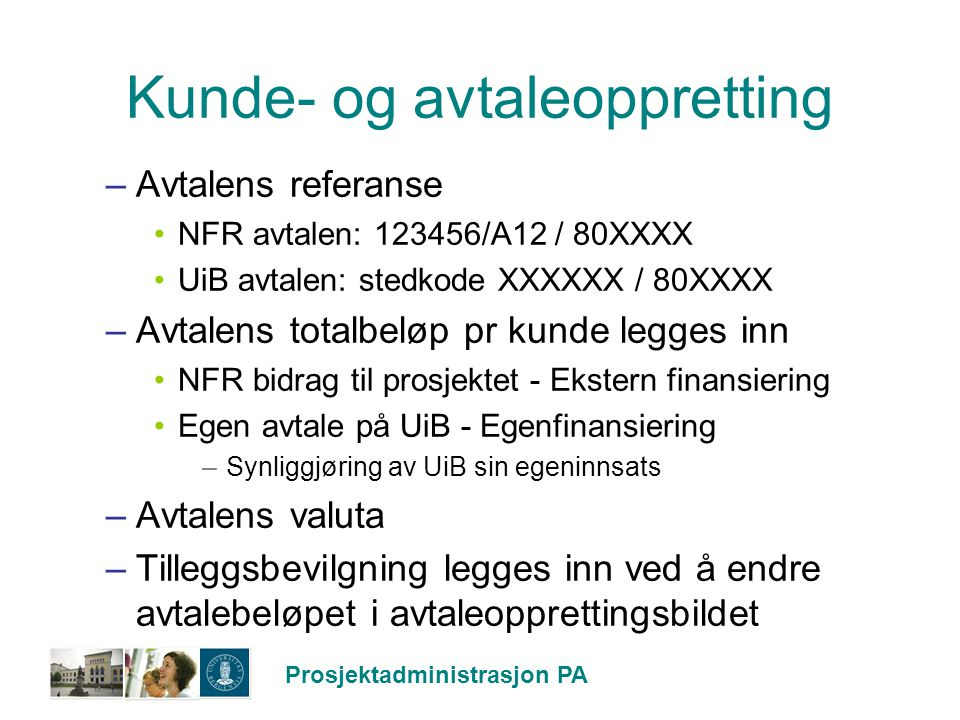 Kunde- og avtaleoppretting