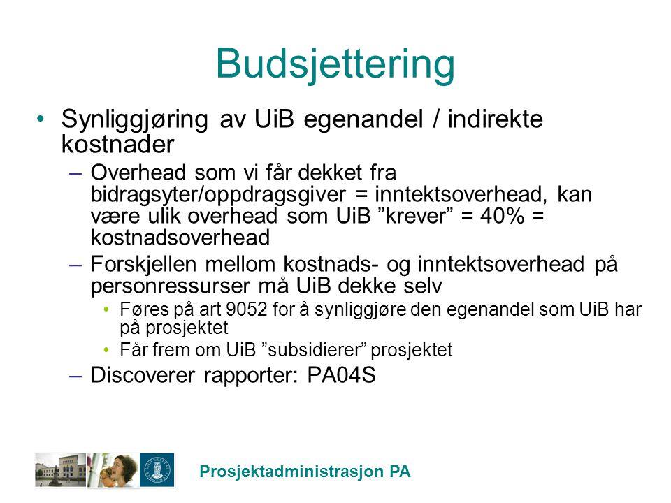 Budsjettering Synliggjøring av UiB egenandel / indirekte kostnader