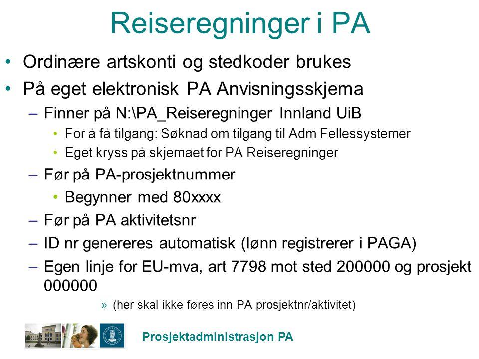 Reiseregninger i PA Ordinære artskonti og stedkoder brukes
