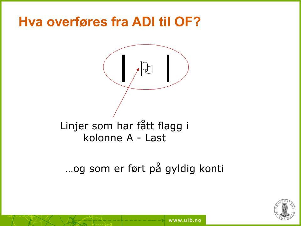 Hva overføres fra ADI til OF
