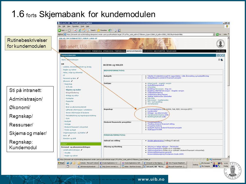 1.6 forts Skjemabank for kundemodulen