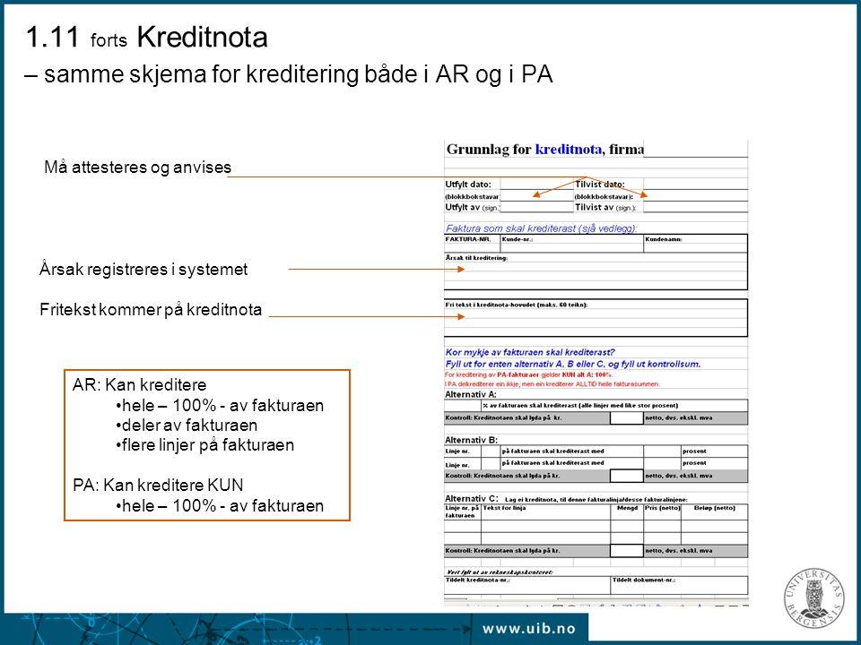 1.11 forts Kreditnota – samme skjema for kreditering både i AR og i PA