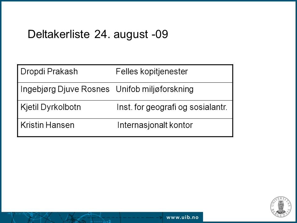 Deltakerliste 24. august -09
