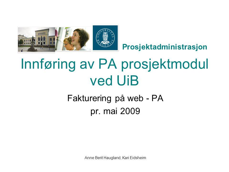 Innføring av PA prosjektmodul ved UiB