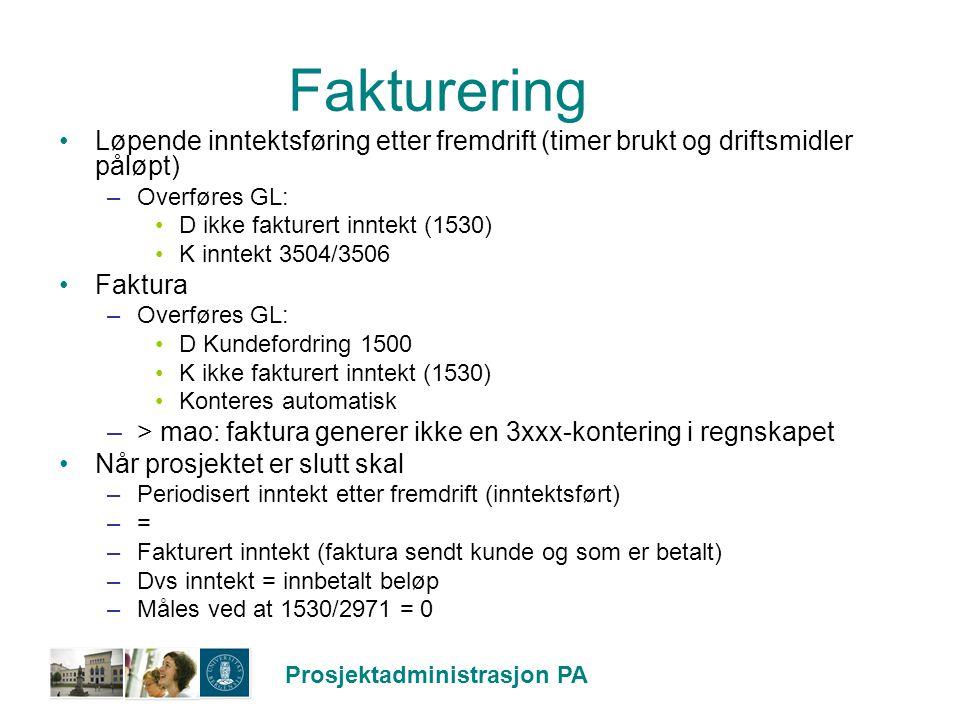 Fakturering Løpende inntektsføring etter fremdrift (timer brukt og driftsmidler påløpt) Overføres GL: