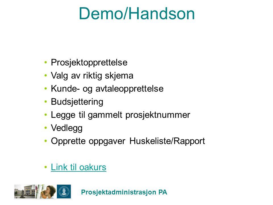 Demo/Handson Prosjektopprettelse Valg av riktig skjema