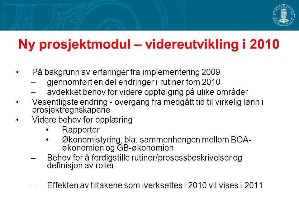 Ny prosjektmodul – videreutvikling i 2010