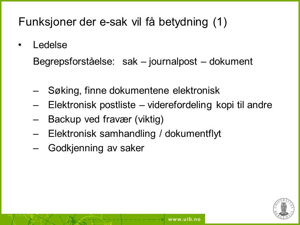 Funksjoner der e-sak vil få betydning (1)