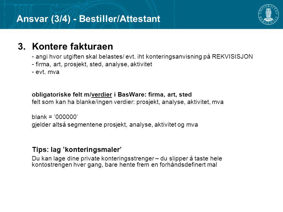 Ansvar (3/4) - Bestiller/Attestant
