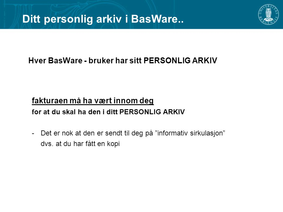 Ditt personlig arkiv i BasWare..