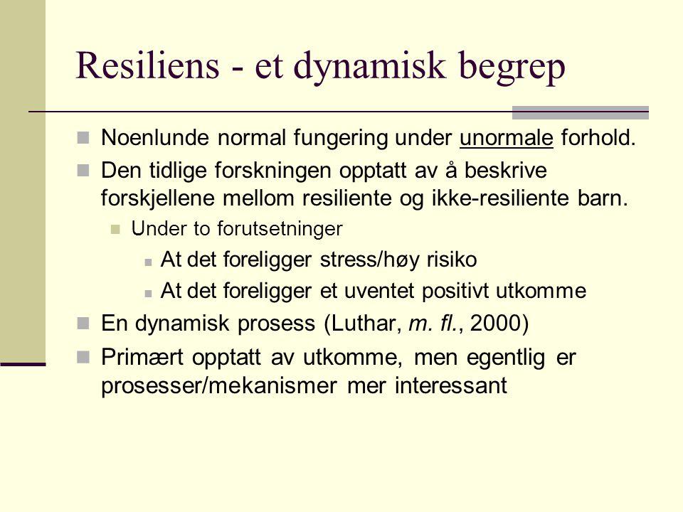 Resiliens - et dynamisk begrep
