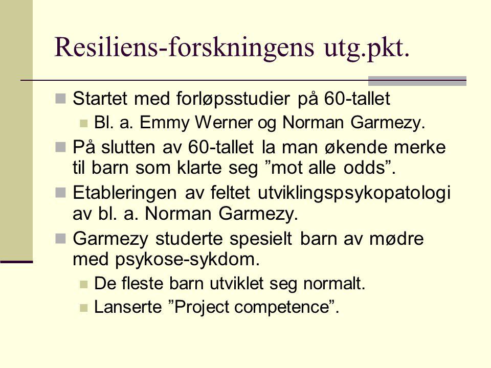 Resiliens-forskningens utg.pkt.