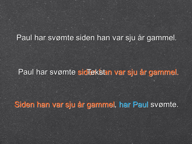 Paul har svømte siden han var sju år gammel.