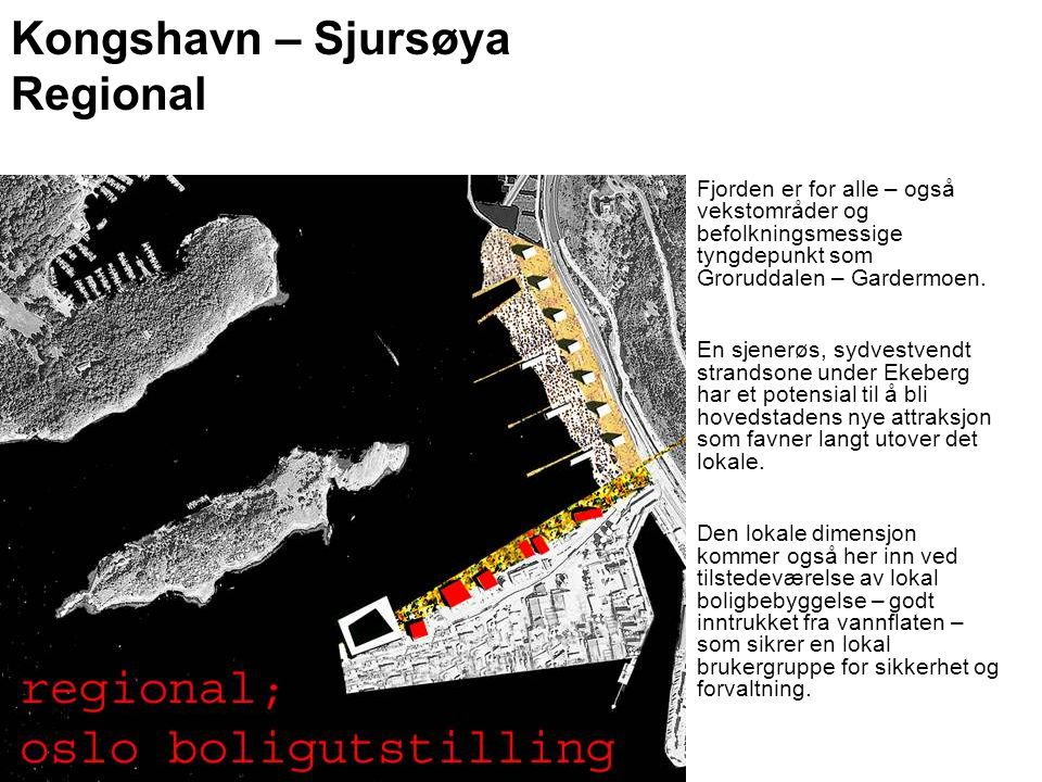 Kongshavn – Sjursøya Regional