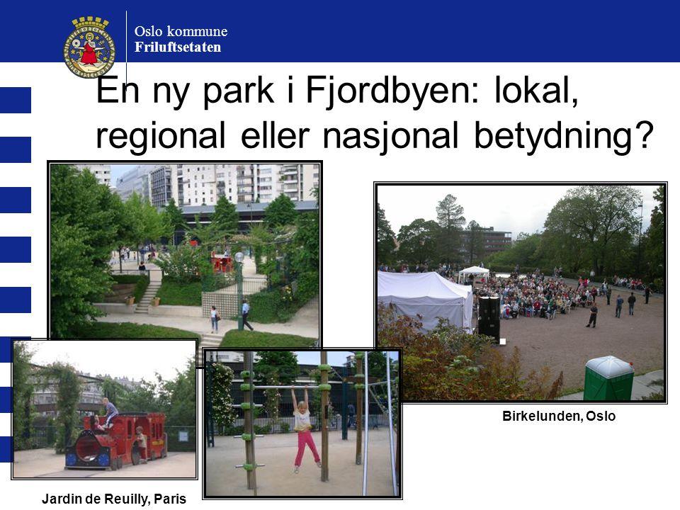En ny park i Fjordbyen: lokal, regional eller nasjonal betydning