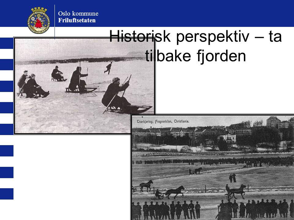 Historisk perspektiv – ta tilbake fjorden