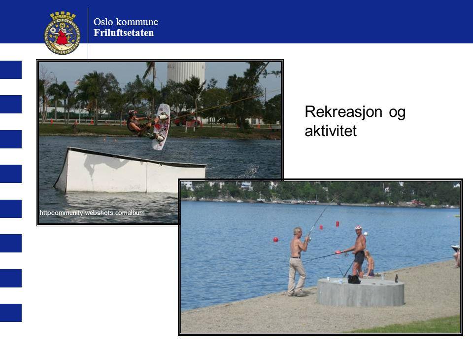 Rekreasjon og aktivitet