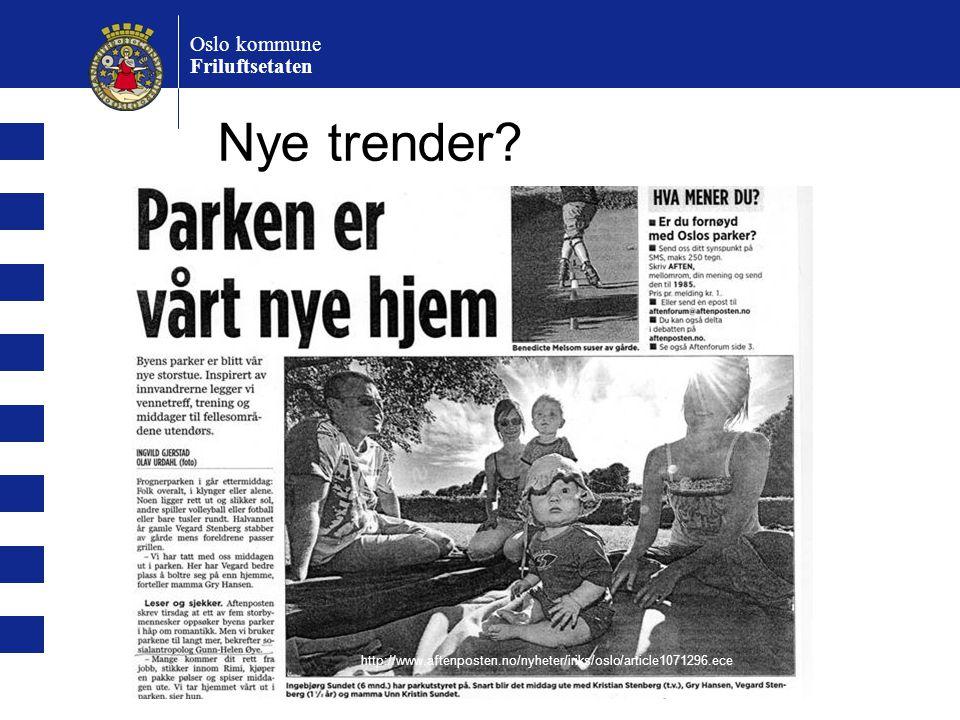 Nye trender Oslo kommune Friluftsetaten