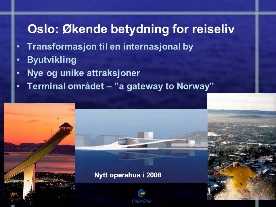 Oslo: Økende betydning for reiseliv