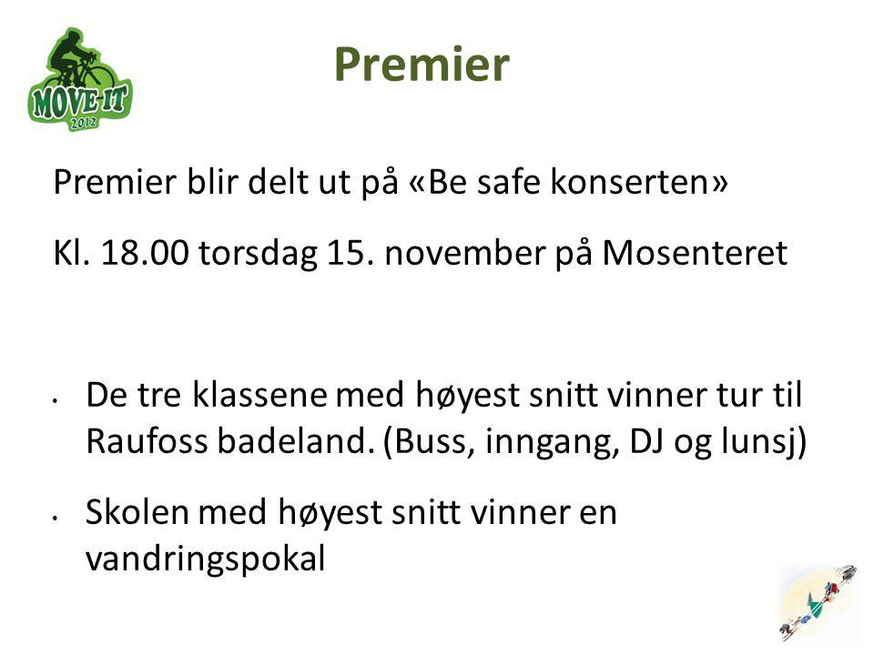 Premier Premier blir delt ut på «Be safe konserten»