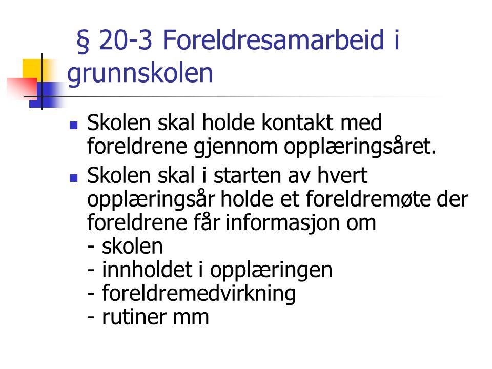 § 20-3 Foreldresamarbeid i grunnskolen