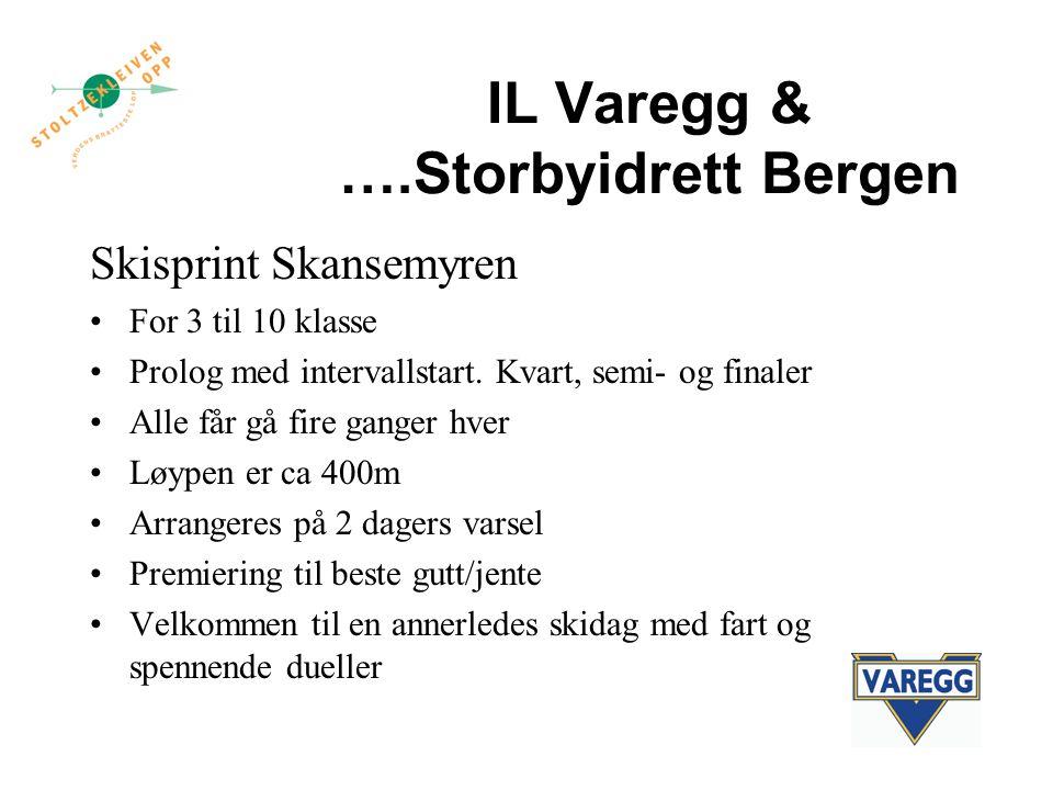 IL Varegg & ….Storbyidrett Bergen