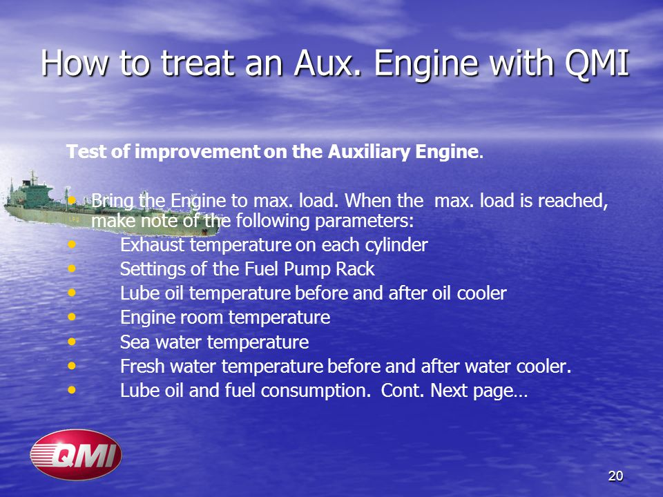 How to treat an Aux. Engine with QMI