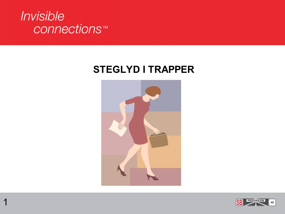 STEGLYD I TRAPPER 1