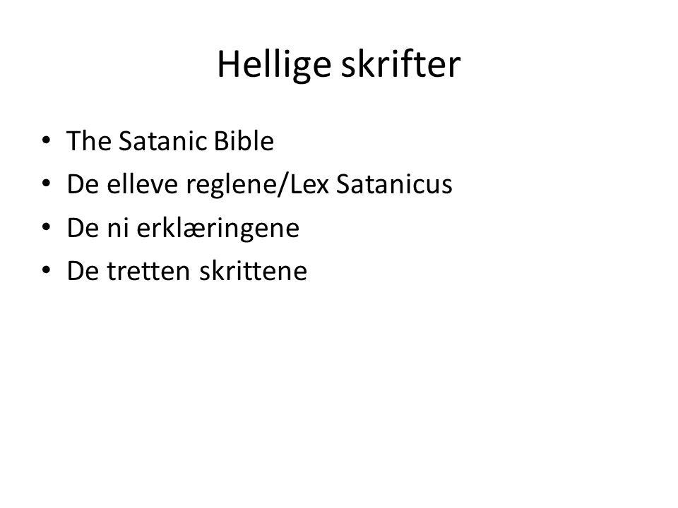 Hellige skrifter The Satanic Bible De elleve reglene/Lex Satanicus