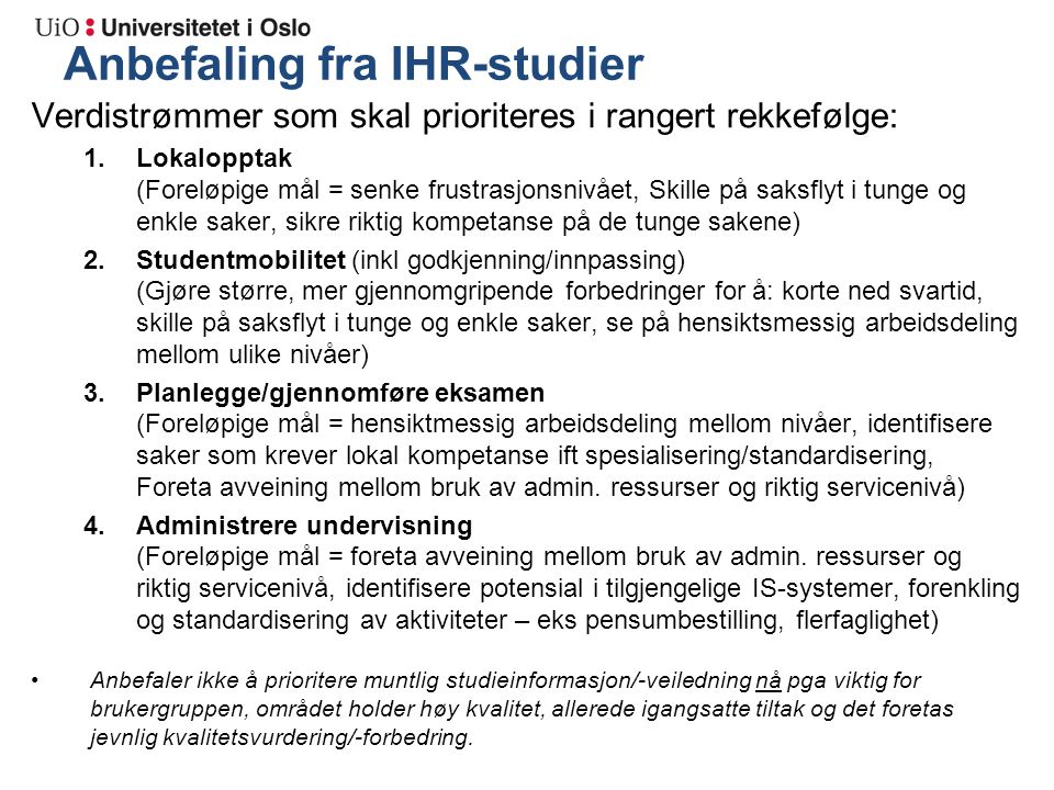 Anbefaling fra IHR-studier