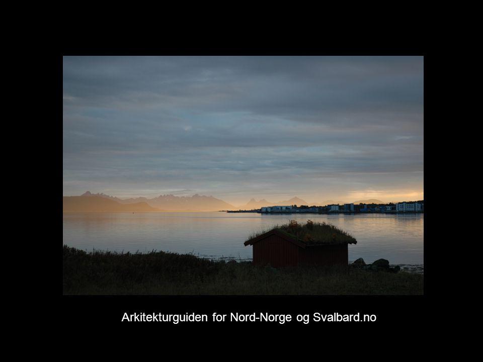 Arkitekturguiden for Nord-Norge og Svalbard.no