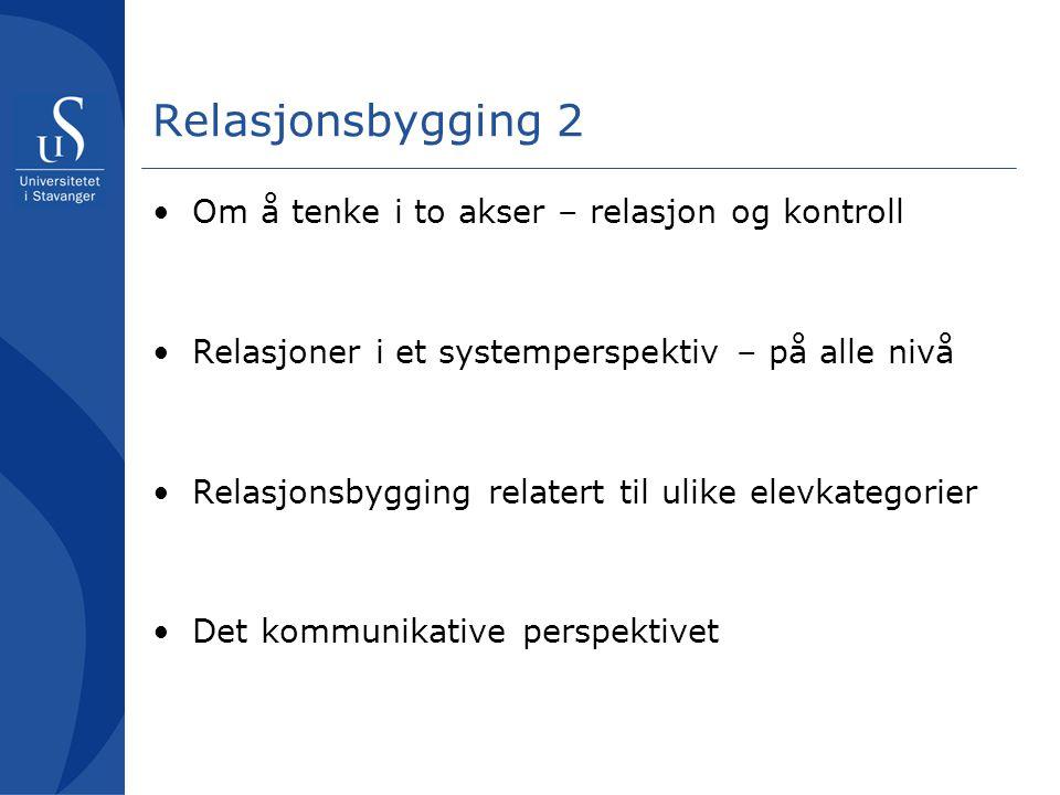 Relasjonsbygging 2 Om å tenke i to akser – relasjon og kontroll