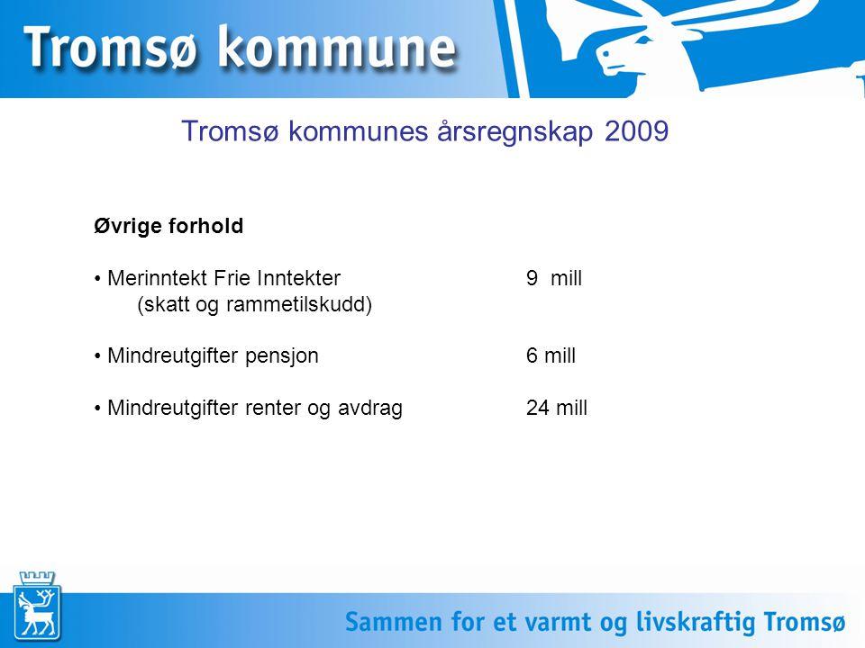 Tromsø kommunes årsregnskap 2009