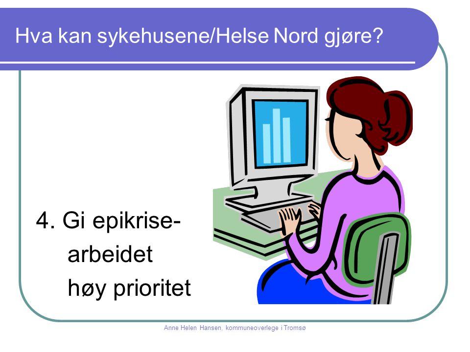 Hva kan sykehusene/Helse Nord gjøre