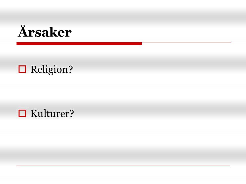 Årsaker Religion Kulturer
