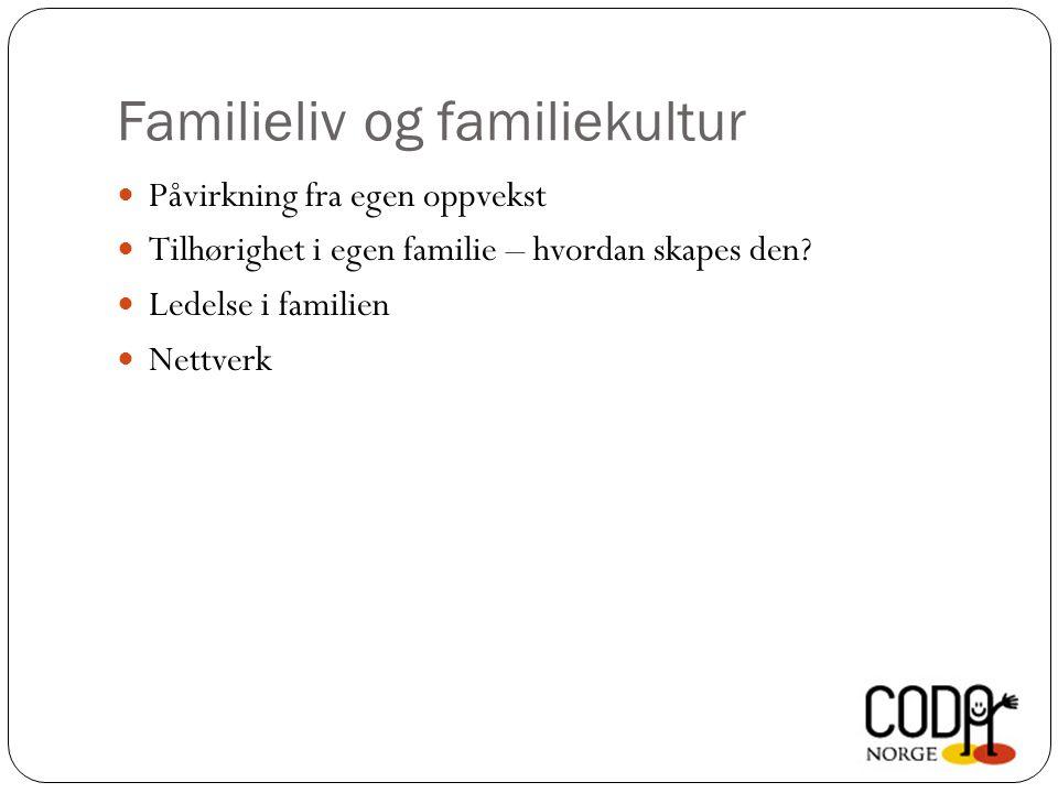 Familieliv og familiekultur