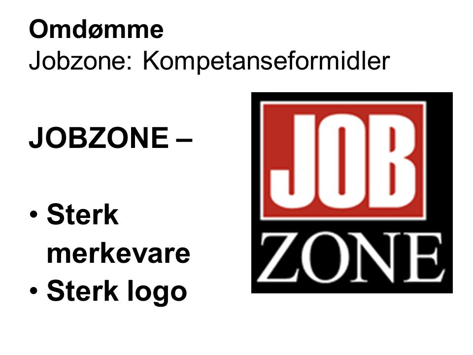 Omdømme Jobzone: Kompetanseformidler