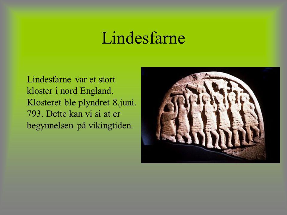 Lindesfarne Lindesfarne var et stort kloster i nord England.