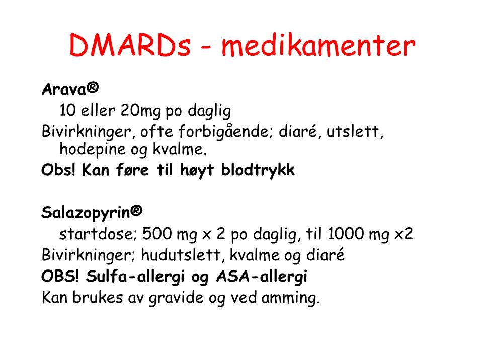 DMARDs - medikamenter Arava® 10 eller 20mg po daglig