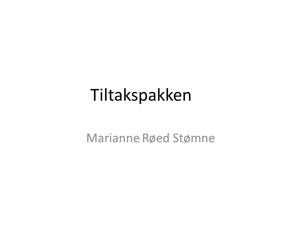 Tiltakspakken Marianne Røed Stømne