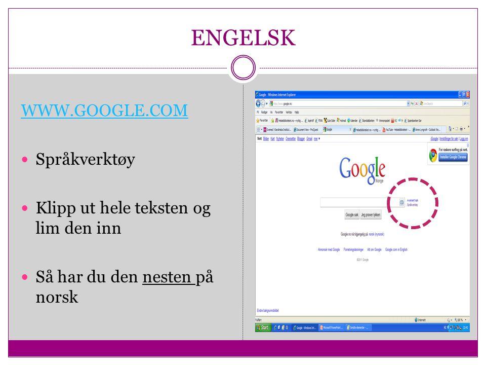 ENGELSK WWW.GOOGLE.COM Språkverktøy