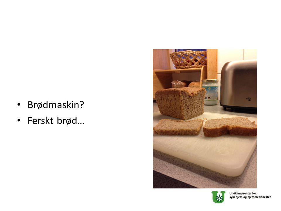 Brødmaskin Ferskt brød…