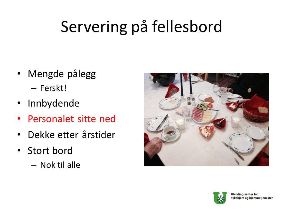 Servering på fellesbord