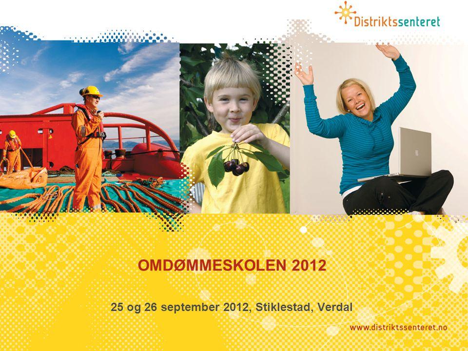 OMDØMMESKOLEN 2012 25 og 26 september 2012, Stiklestad, Verdal