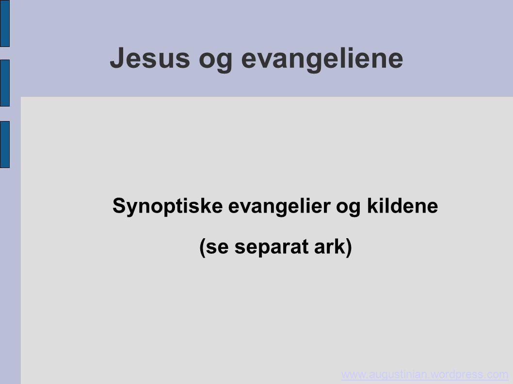 Synoptiske evangelier og kildene (se separat ark)